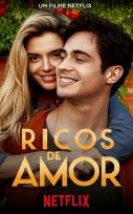 Ricos de Amor – Rich in Love izle