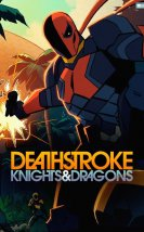 Deathstroke Knights & Dragons: The Movie izle