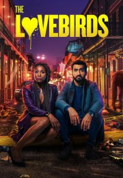 The Lovebirds izle